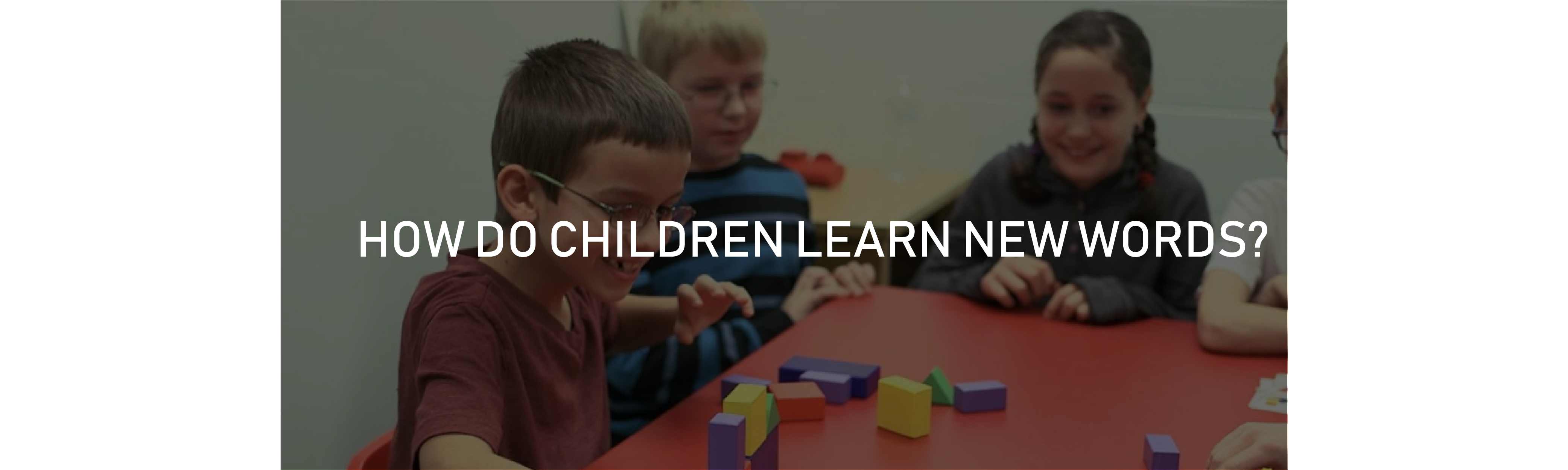Word Learning and Child Learning
