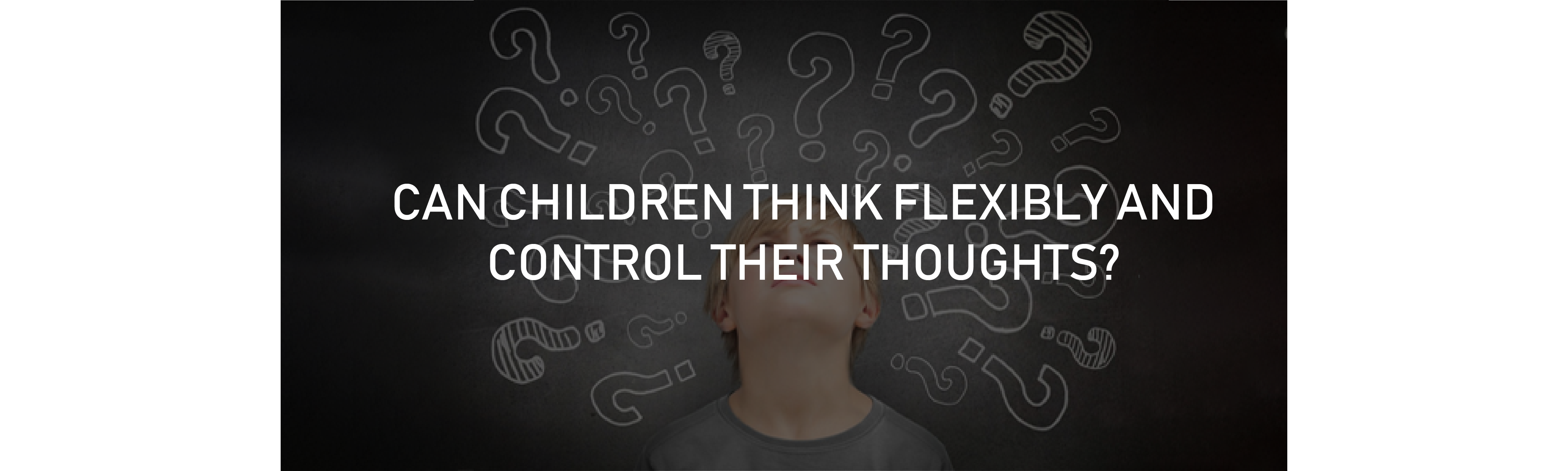 Cognitive Flexibility in Children